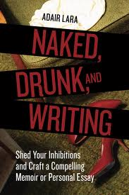 Naked-Drunk -and- Writing