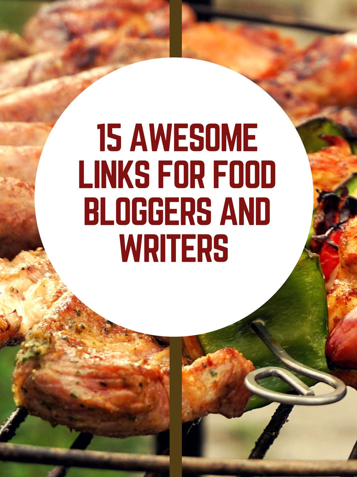 15 links for food bloggers and writers