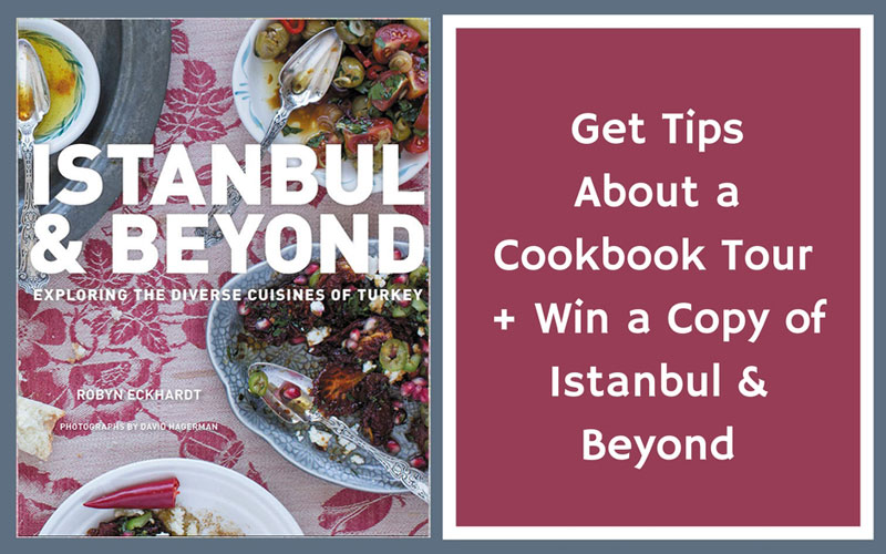 Cookbook Giveaway: Istanbul & Beyond
