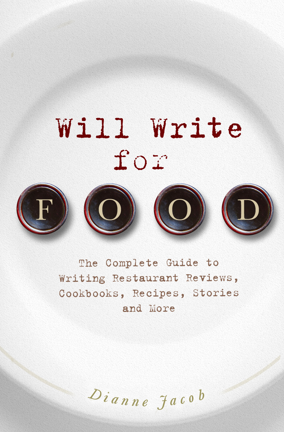 image of Will Write for Food 1st edition