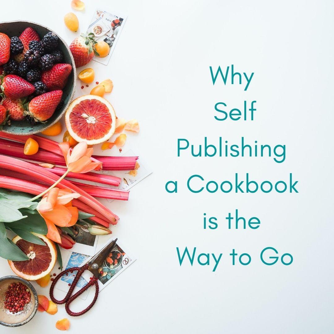self publish a cookbook intro graphic